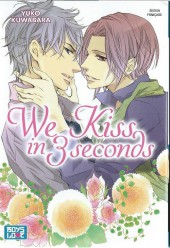 We Kiss in 3 Seconds
