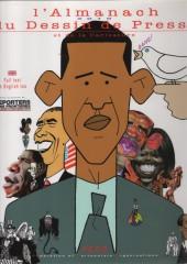 L'almanach du Dessin de Presse et de la Caricature -2010- L'almanach 2010 du Dessin de Presse et de la Caricature