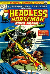 Supernatural Thrillers (Marvel - 1972) -6- The Headless Horseman Rides Again!