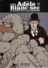 Adèle Blanc-Sec (Les Aventures Extraordinaires d') -5d10- Le secret de la salamandre