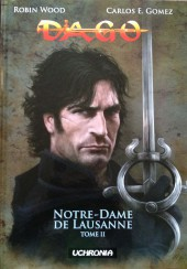 Dago - Notre Dame de Lausanne -2- Tome II