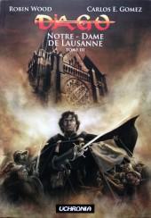 Dago - Notre Dame de Lausanne -3- Tome III