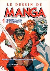 (DOC) Le Dessin de Manga -1- Personnages et scénarios