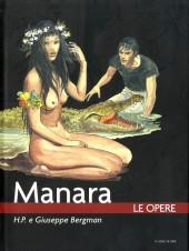 Manara (Le Opere) -3- H.P. e Giuseppe Bergman