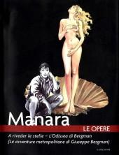 Manara (Le Opere) -6- A rivederle stelle - L'Odissea di Bergman