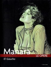 Manara (Le Opere) -7- El Gaucho