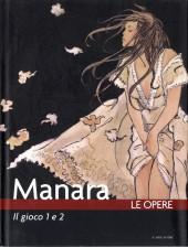 Manara (Le Opere) -10- Il gioco 1 e 2