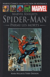 Marvel Comics - La collection (Hachette) -5038- Marvel Knights Spider-Man - Parmi les morts