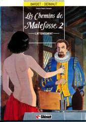 Les chemins de Malefosse -2a89- L'Attentement