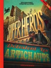 (AUT) Lacombe, Benjamin - Les Super-héros détestent les artichauts