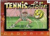 Cadorire - Tennis en folie