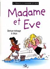 Madame et Eve -4- Remue-ménage à deux