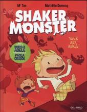 Shaker Monster -1- Tous aux abris !