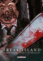 Freak Island -2- Tome 2