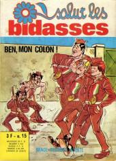 Salut les bidasses -15- Ben, mon colon !