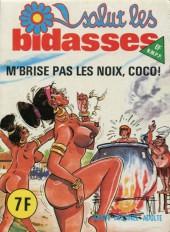 Salut les bidasses -82- M'brise pas les noix, coco !