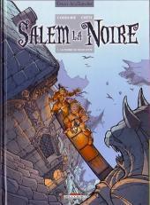 Salem la noire -1- La Pierre de Mort-Levée