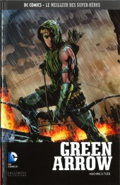 DC Comics - Le Meilleur des Super-Héros -12- Green Arrow - Machine à tuer