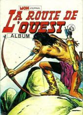 La route de l'Ouest -Rec43- Album n°43 (du n°127 au n°129)