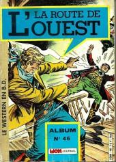 La route de l'Ouest -Rec46- Album n°46 (du n°136 au n°138)