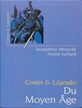 (AUT) Juillard -22b- Contes et légendes du moyen âge