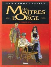 Les maîtres de l'Orge -1a98- Charles, 1854