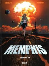 Memphis -3- Le pays sans nom