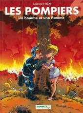 Les pompiers -6a2008- Un homme et une flamme