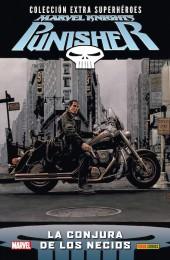 Colección Extra Superhéroes - Marvel Knights: Punisher -3- La conjura de los necios