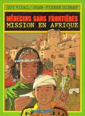 Médecins sans frontières -1- Mission en Afrique