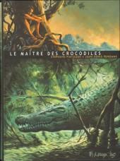 Le maître des crocodiles - Le Maître des crocodiles