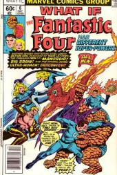 What If? vol.1 (1977) -6- What if the Fantastic Four had different powers