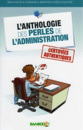 Couverture de L'anthologie des perles de l'administration - Anthologie des perles de l'administration (l')