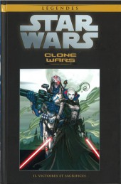 Star Wars - Légendes - La Collection (Hachette) -727- Clone Wars - II. Victoires et sacrifices