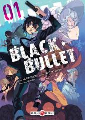 Black Bullet -1- Tome 1