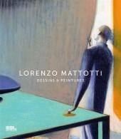 (AUT) Mattotti, Lorenzo - Dessins et peintures