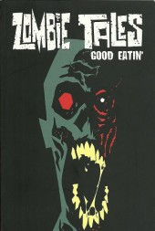 Zombie Tales: The Series (2008) -INT03- Good Eatin'