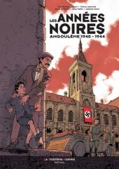 Les années noires - Angoulême 1940 - 1944
