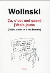 (AUT) Wolinski - Ça, c'est moi quand j'étais jeune - Lettre ouverte à ma femme