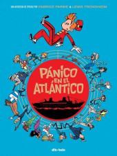 Spirou y Fantasio (Las aventuras de) - Pánico en el Atlántico