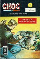 Choc 2e série (Arédit - Comics Pocket) -14- Les héros meurent aussi