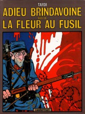 Adieu Brindavoine -d94- Adieu Brindavoine suivi de La Fleur au fusil