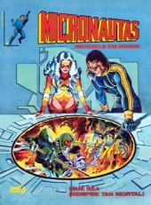 Micronautas (Vol.2) -3- ¡Que sea siempre tan mortal!