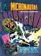 Micronautas (Vol.2) -5- Mas dura es la caida