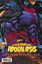 La imposible Patrulla-X -45- La Era de Apocalipsis - Secret Wars