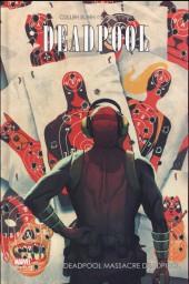 Deadpool (Marvel Dark) -4- Deadpool massacre Deadpool