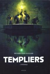 Templiers -INT- L'intégrale