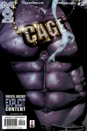Cage Vol. 2 (Marvel MAX - 2002) -2- Cage Part two