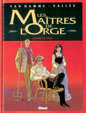 Les maîtres de l'Orge -1- Charles, 1854