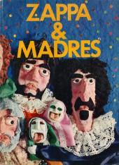 Rock Comix -1- Zappa y Madres
